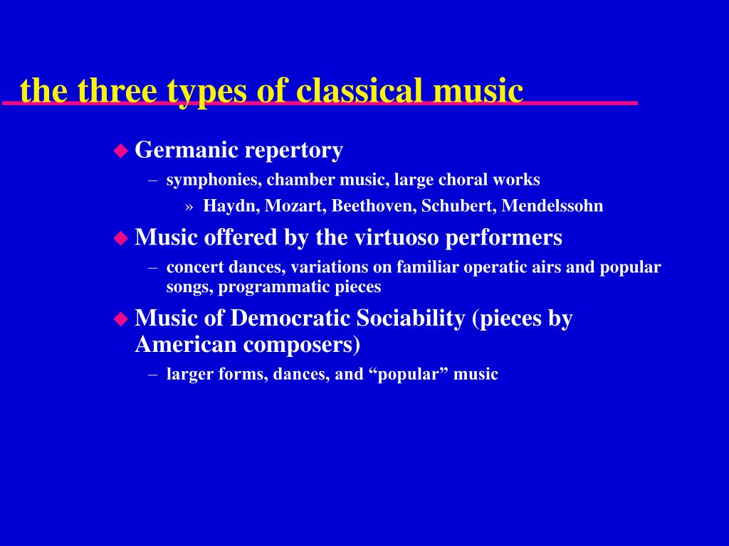the three types of classical music
