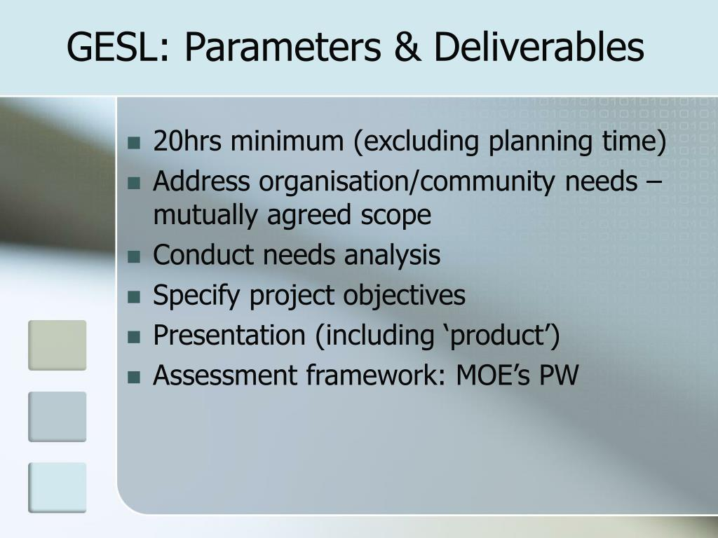 GESL: Parameters & Deliverables