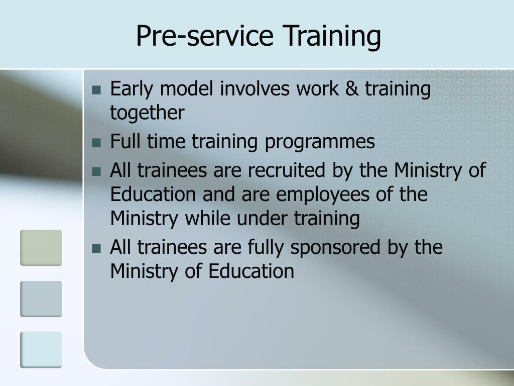 Pre-service Training