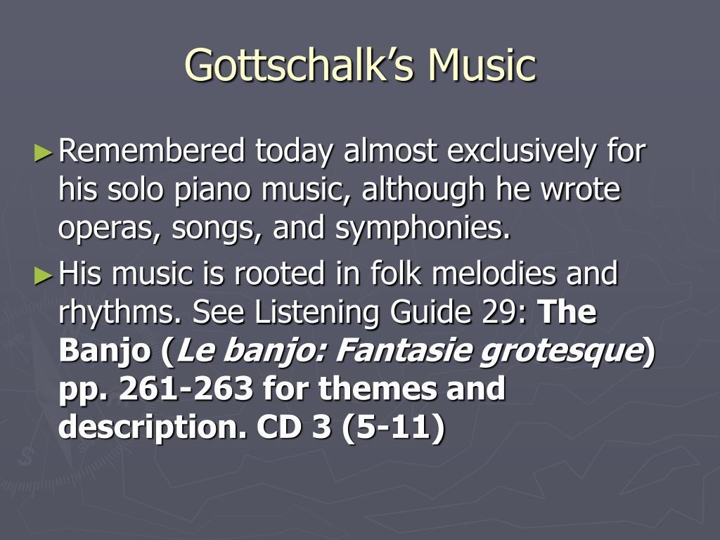 Gottschalk's Music