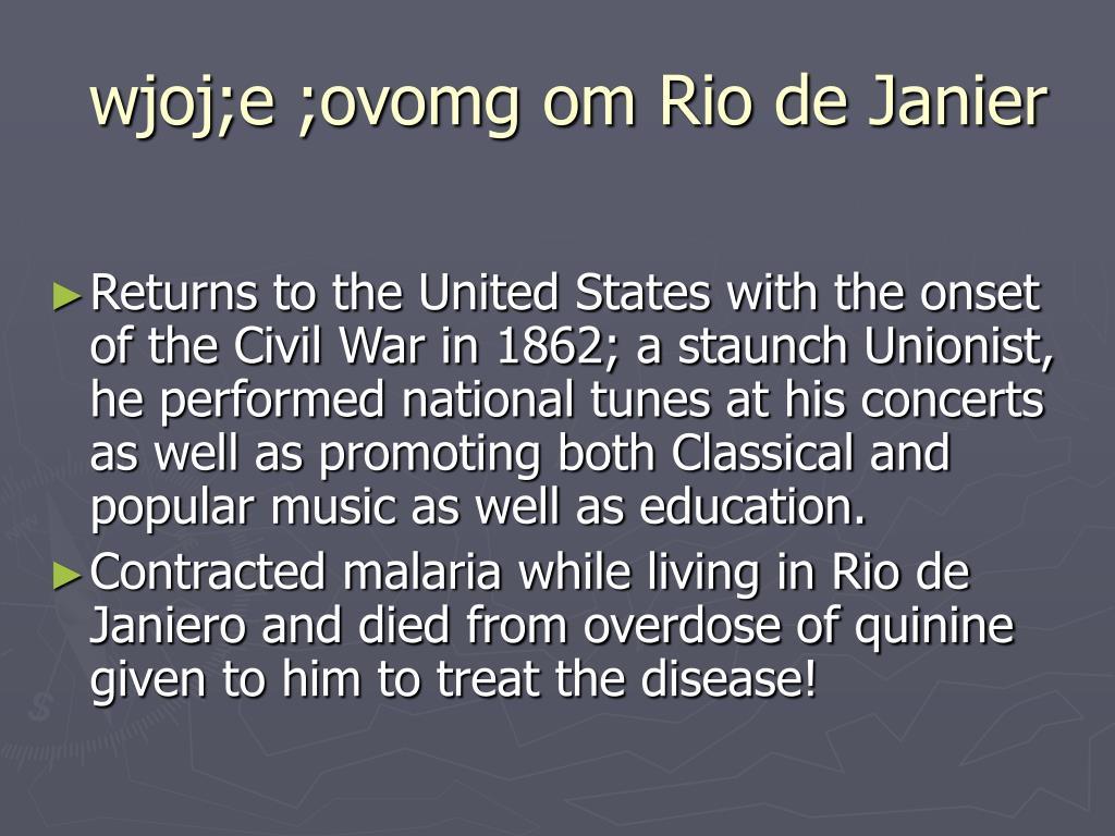 wjoj;e ;ovomg om Rio de Janier