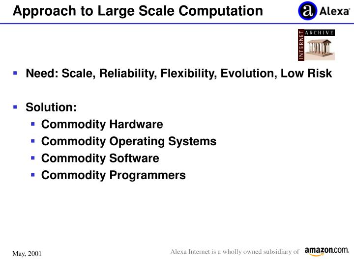 Approach to Large Scale Computation