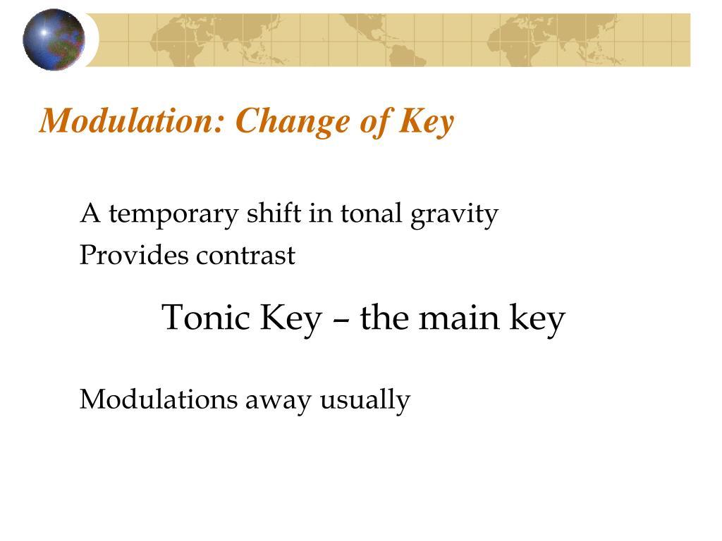 Modulation: Change of Key