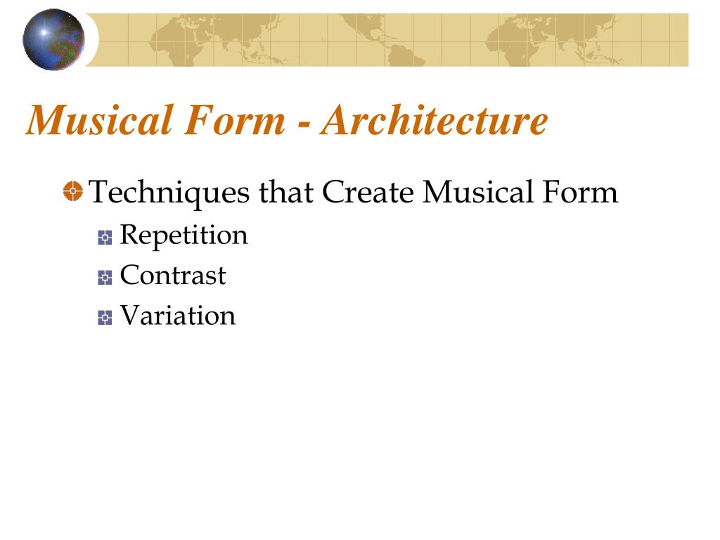 Musical Form - Architecture
