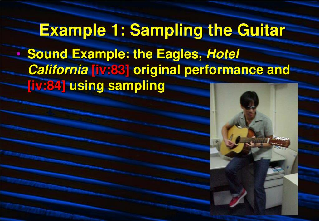 Example 1: Sampling the Guitar