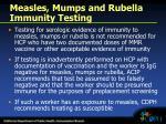 measles mumps and rubella immunity testing