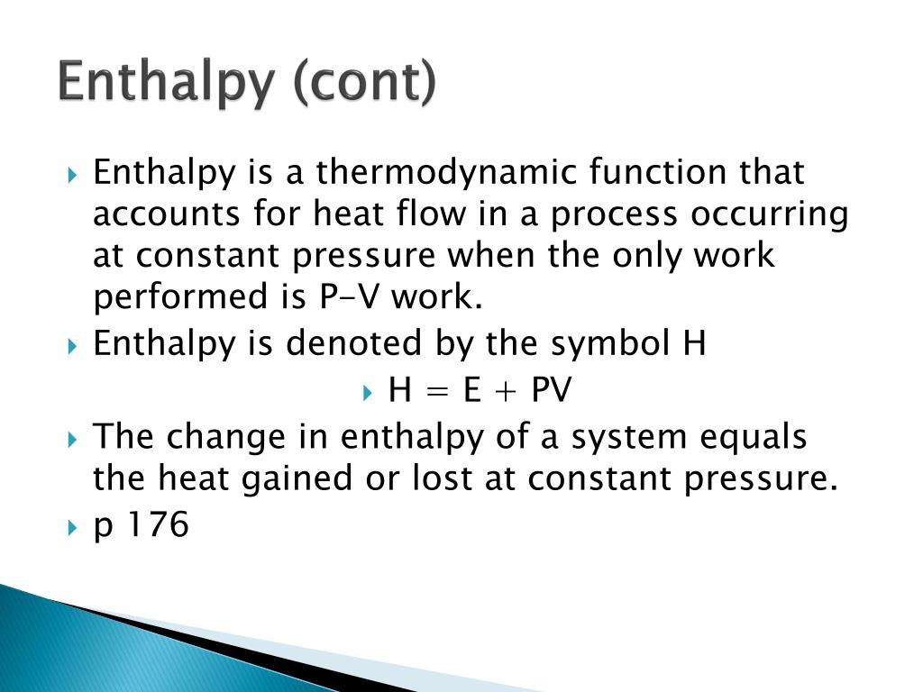 Enthalpy (cont)