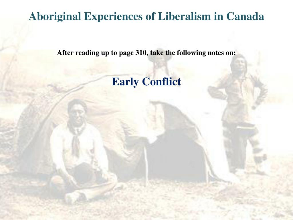Aboriginal Experiences of Liberalism in Canada