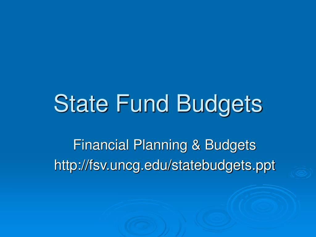 state fund budgets