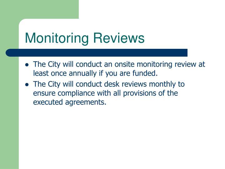 Monitoring Reviews