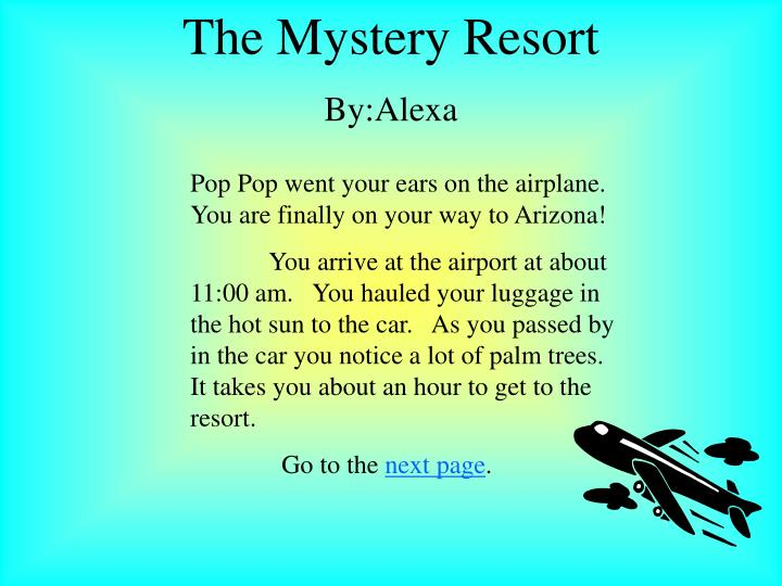 The Mystery Resort
