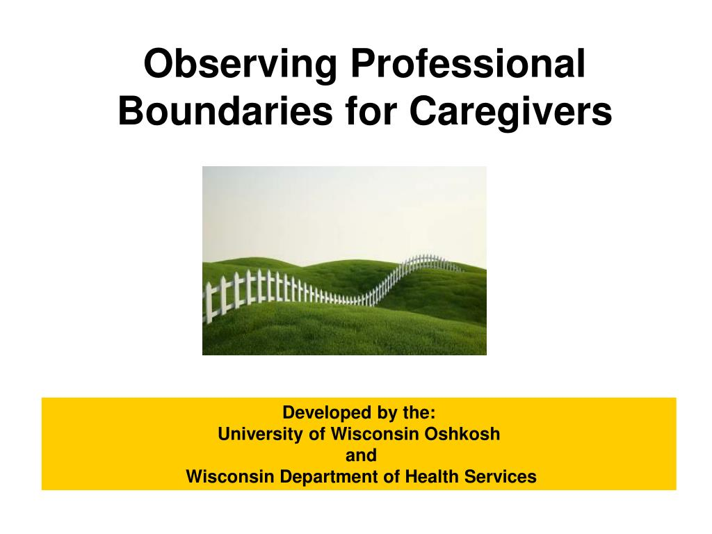 Observing Professional Boundaries for Caregivers