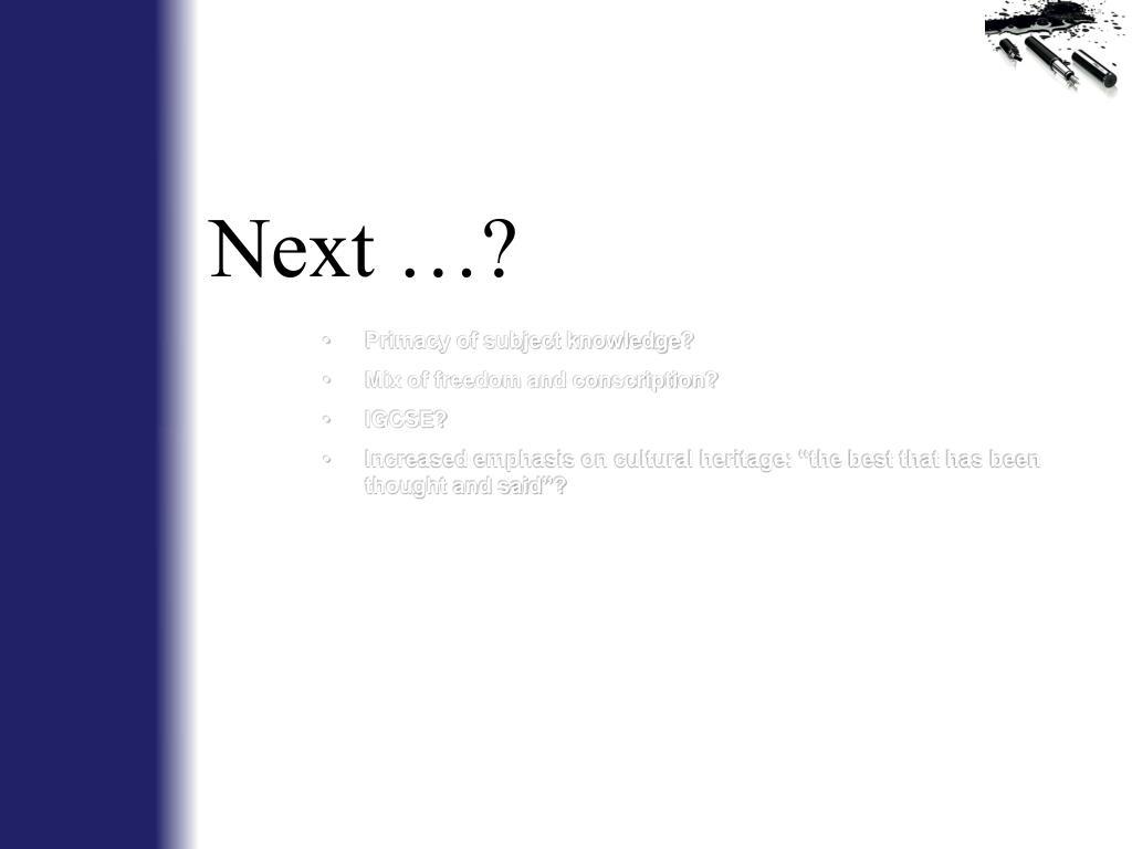 Next …?