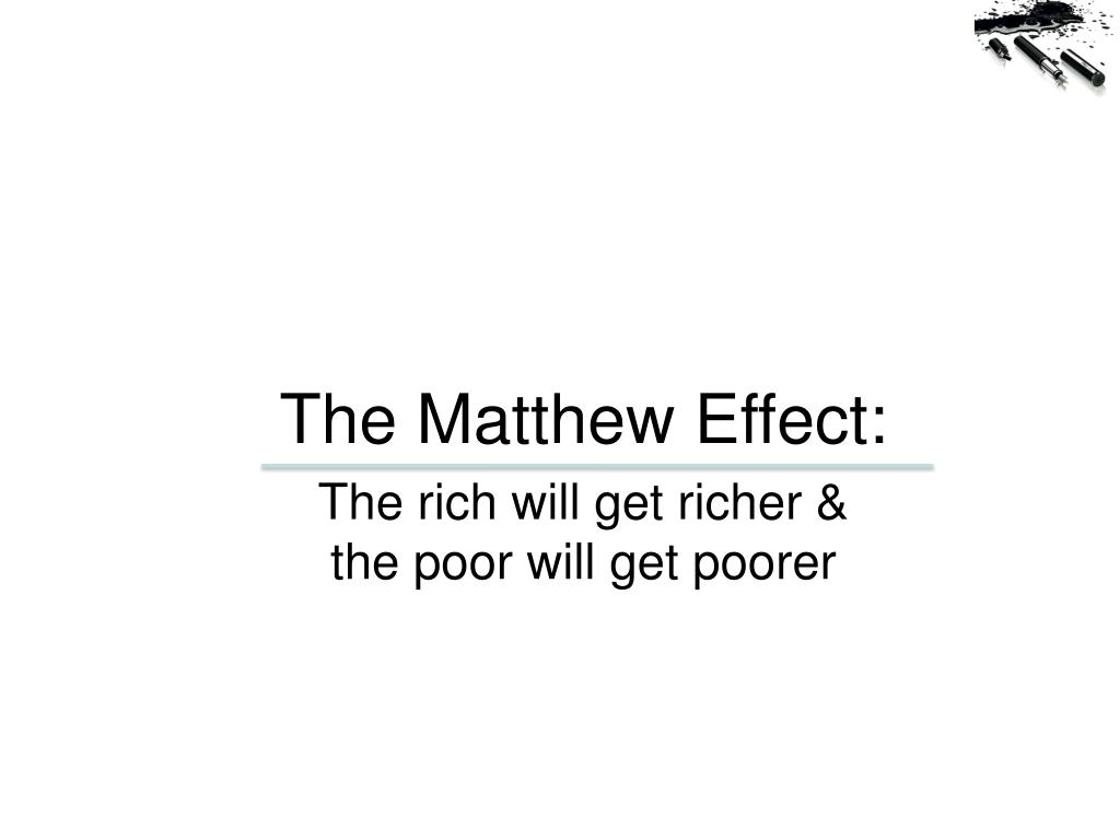 The Matthew Effect: