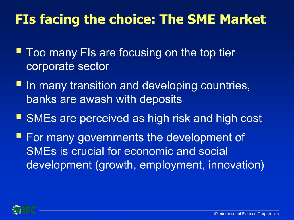 FIs facing the choice: The SME Market