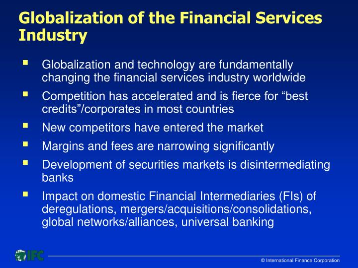 Globalization of the financial services industry l.jpg