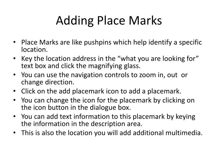 Adding Place Marks