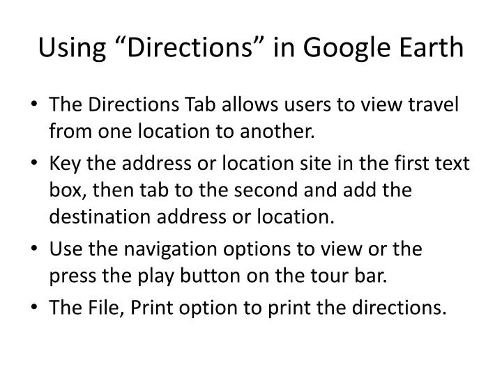 "Using ""Directions"" in Google Earth"