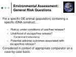 environmental assessment general risk questions