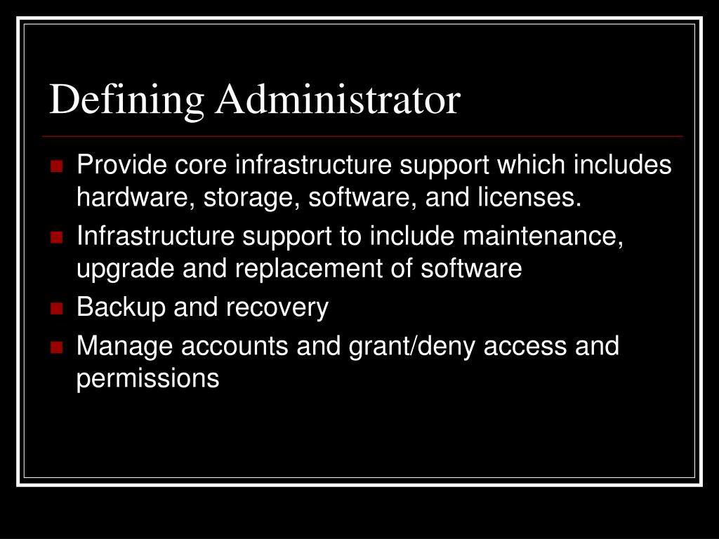 Defining Administrator