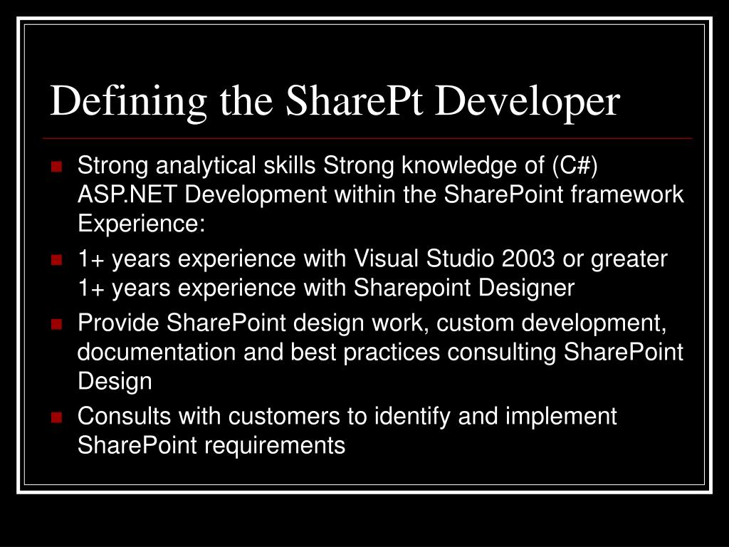 Defining the SharePt Developer