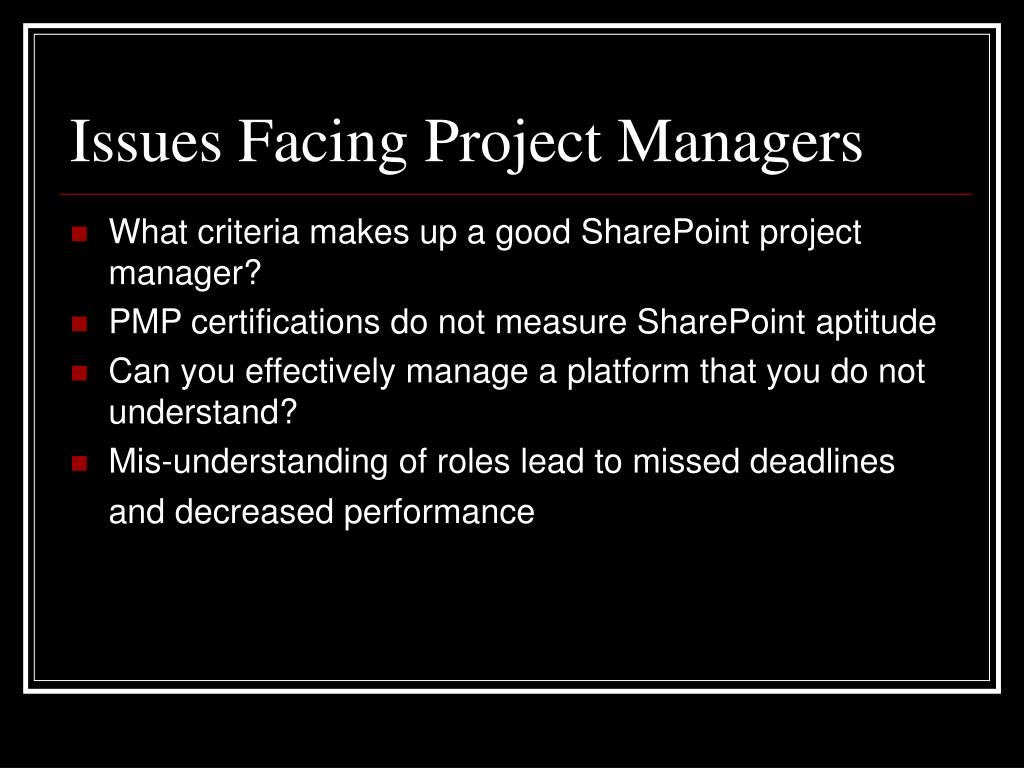 Issues Facing Project Managers