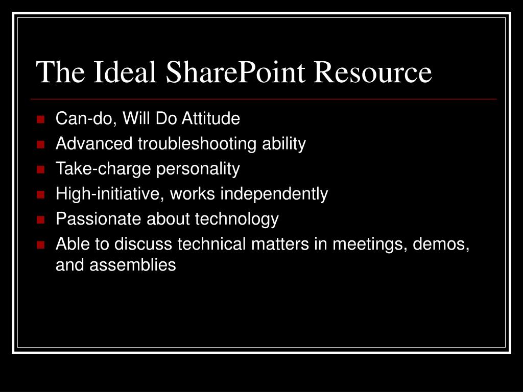 The Ideal SharePoint Resource
