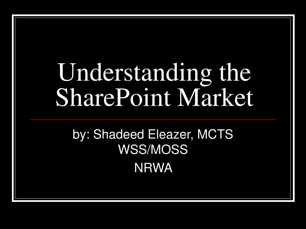 Understanding the SharePoint Market