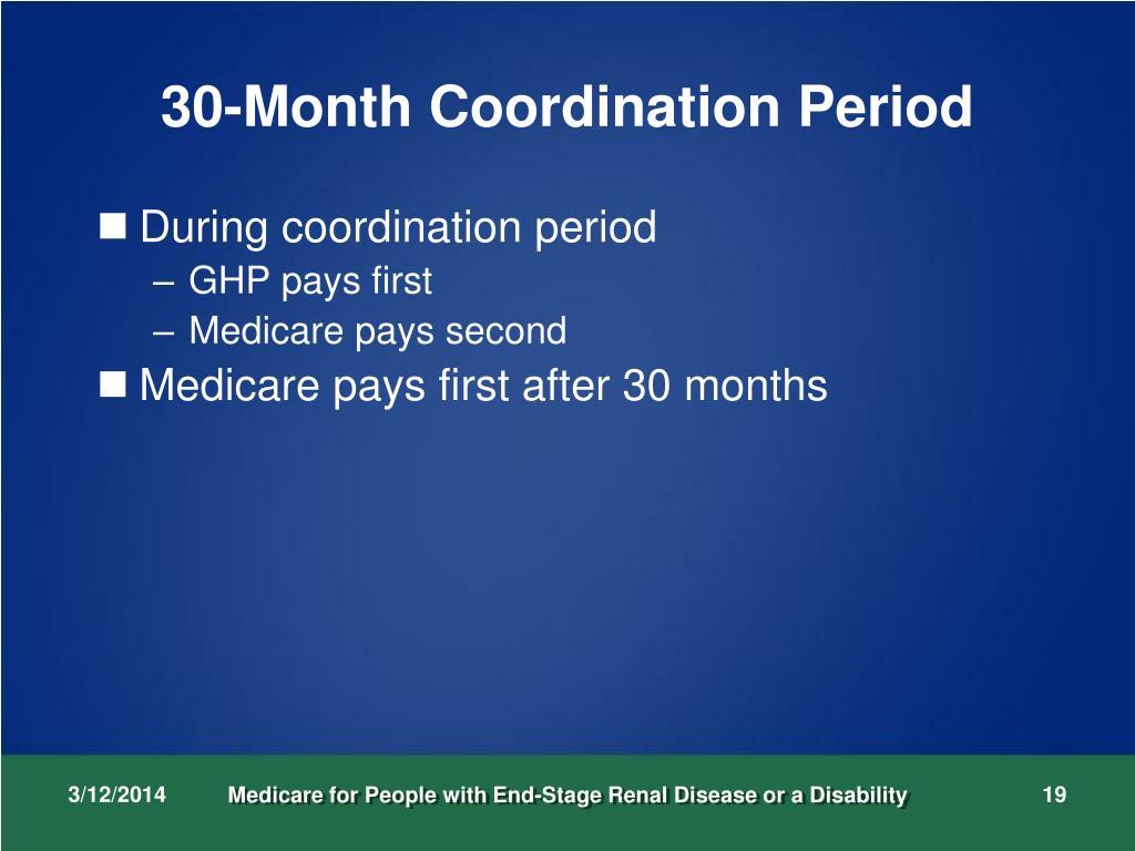 30-Month Coordination Period