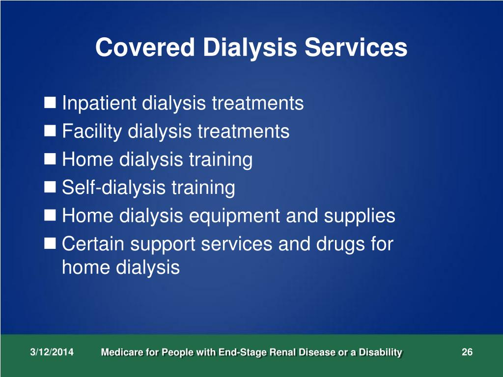 Covered Dialysis Services