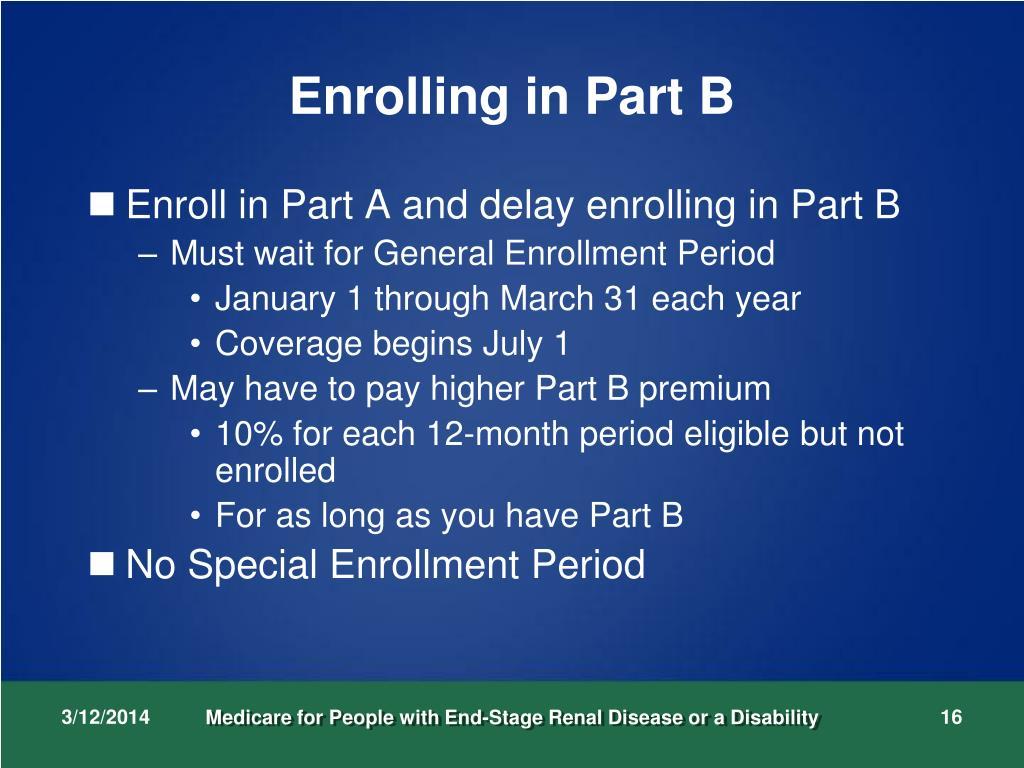 Enrolling in Part B