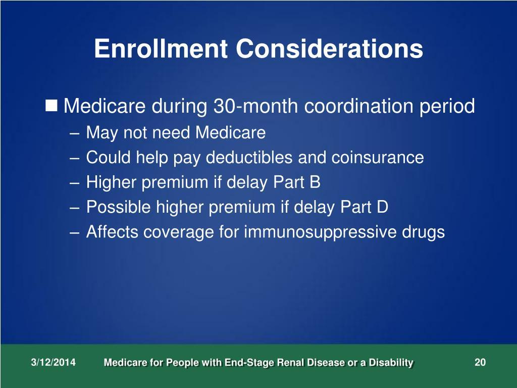 Enrollment Considerations