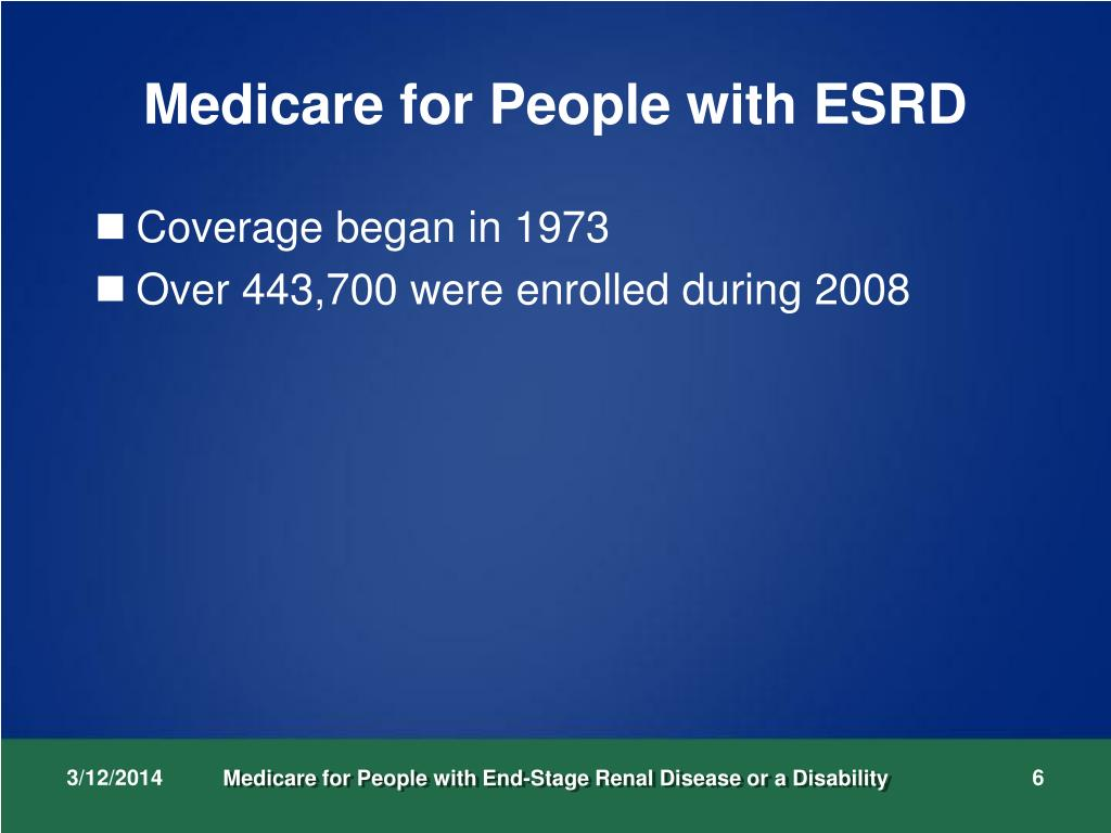 Medicare for People with ESRD