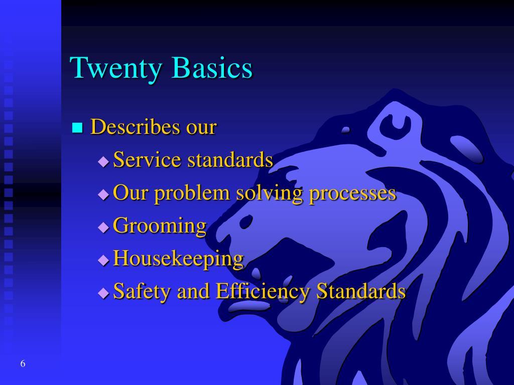 Twenty Basics