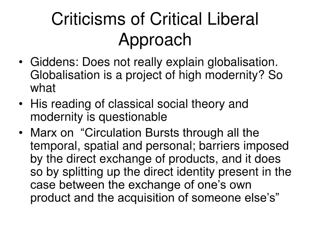 Criticisms of Critical Liberal Approach