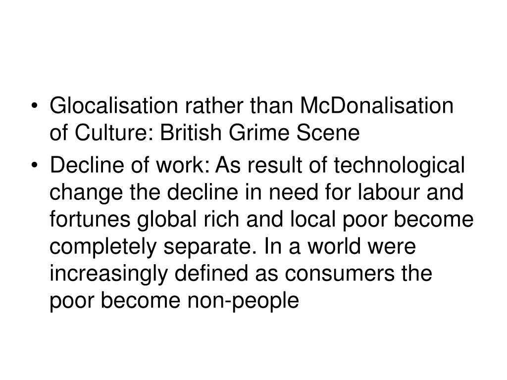 Glocalisation rather than McDonalisation of Culture: British Grime Scene
