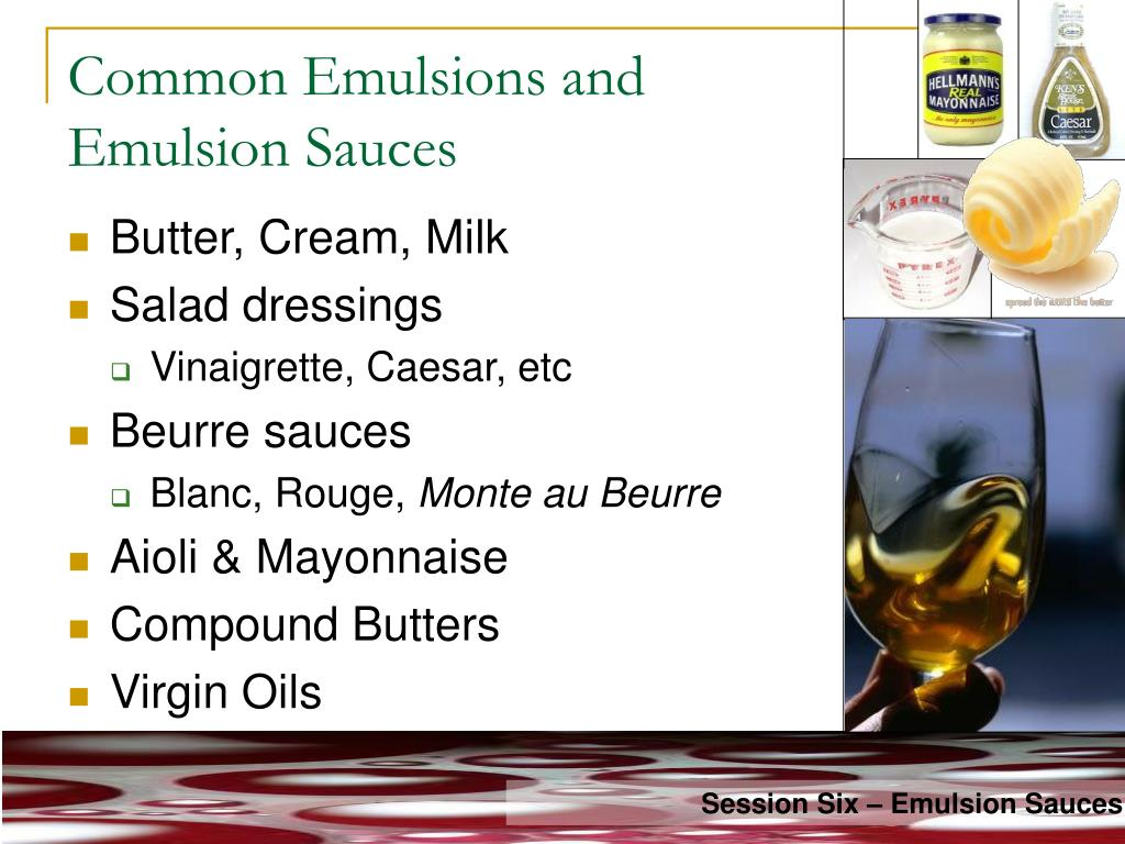 Common Emulsions and