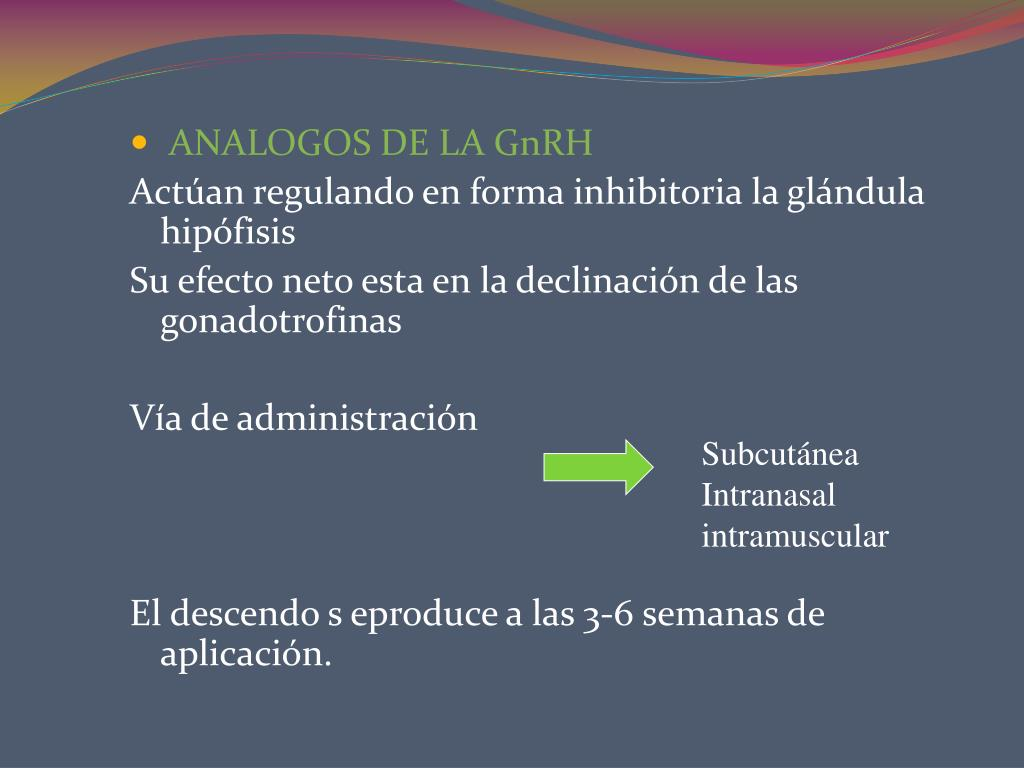 ANALOGOS DE LA GnRH