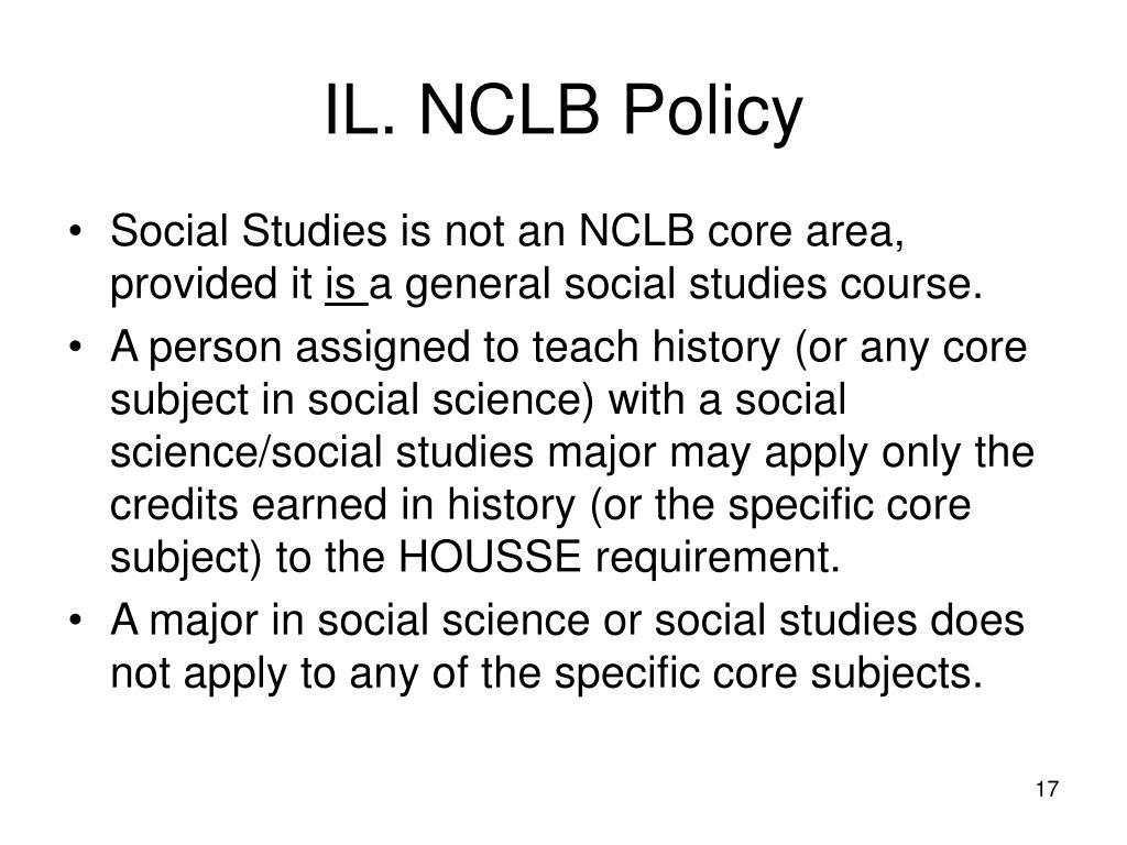 IL. NCLB Policy