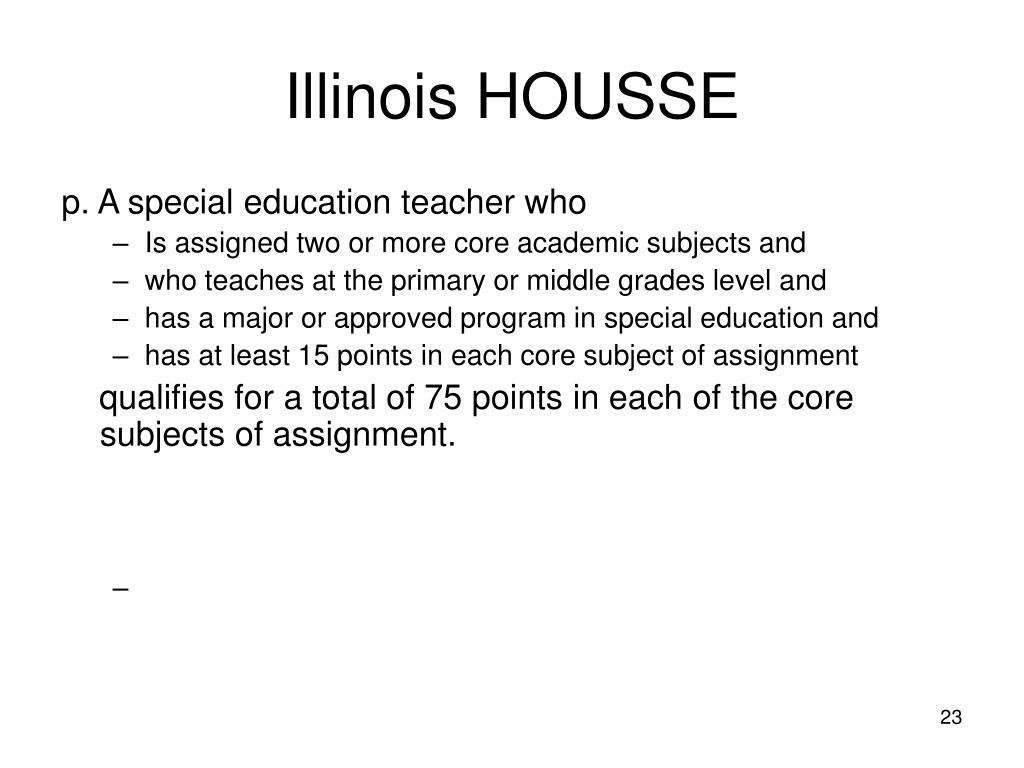 Illinois HOUSSE