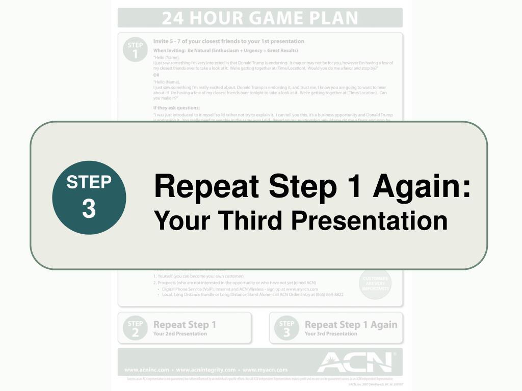 Repeat Step 1 Again: