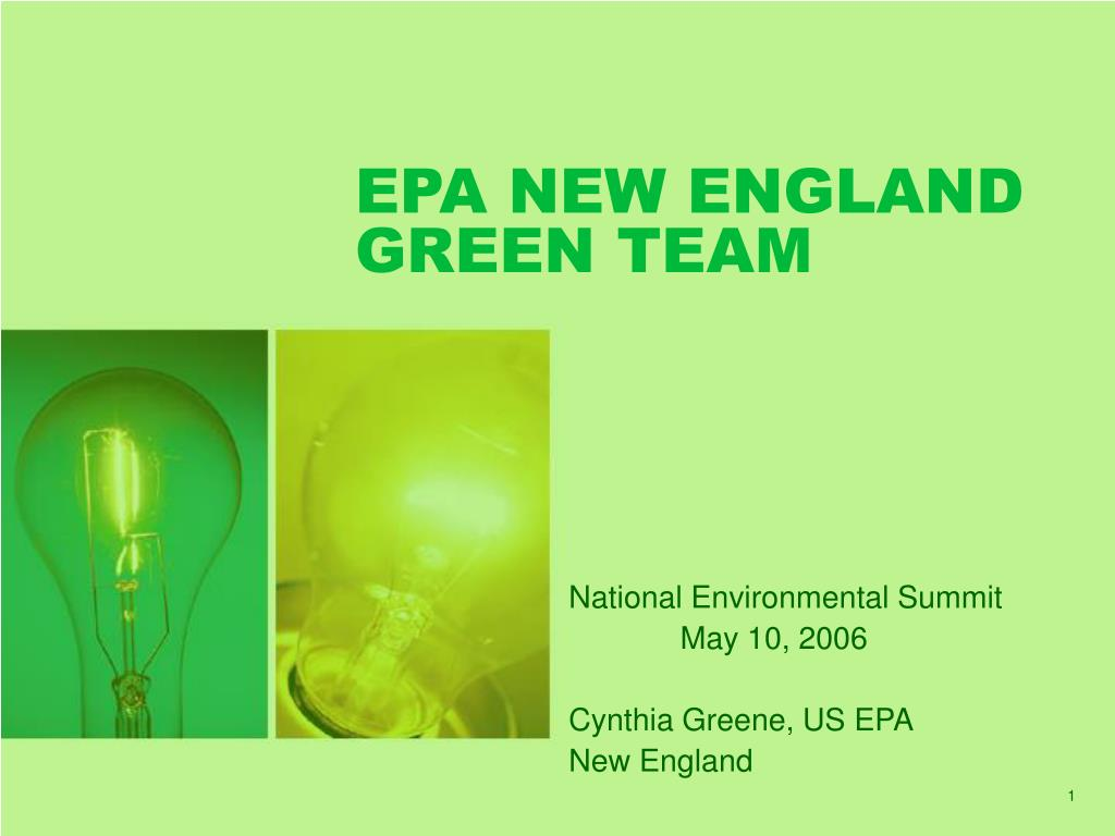 EPA NEW ENGLAND GREEN TEAM