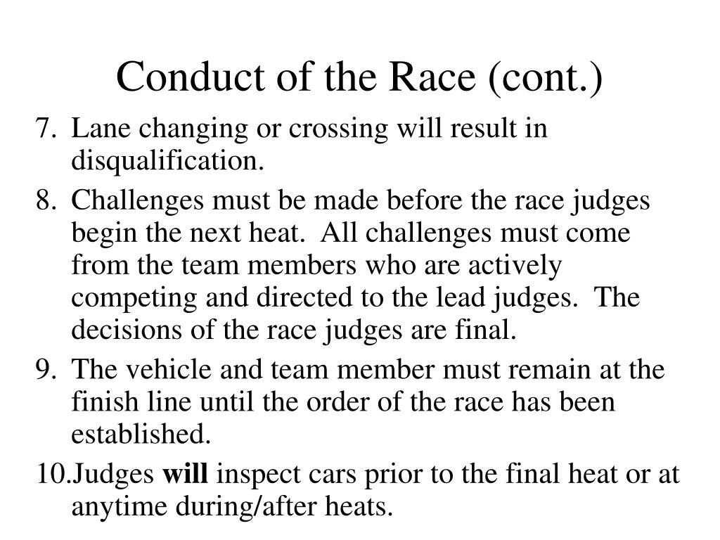 Conduct of the Race (cont.)