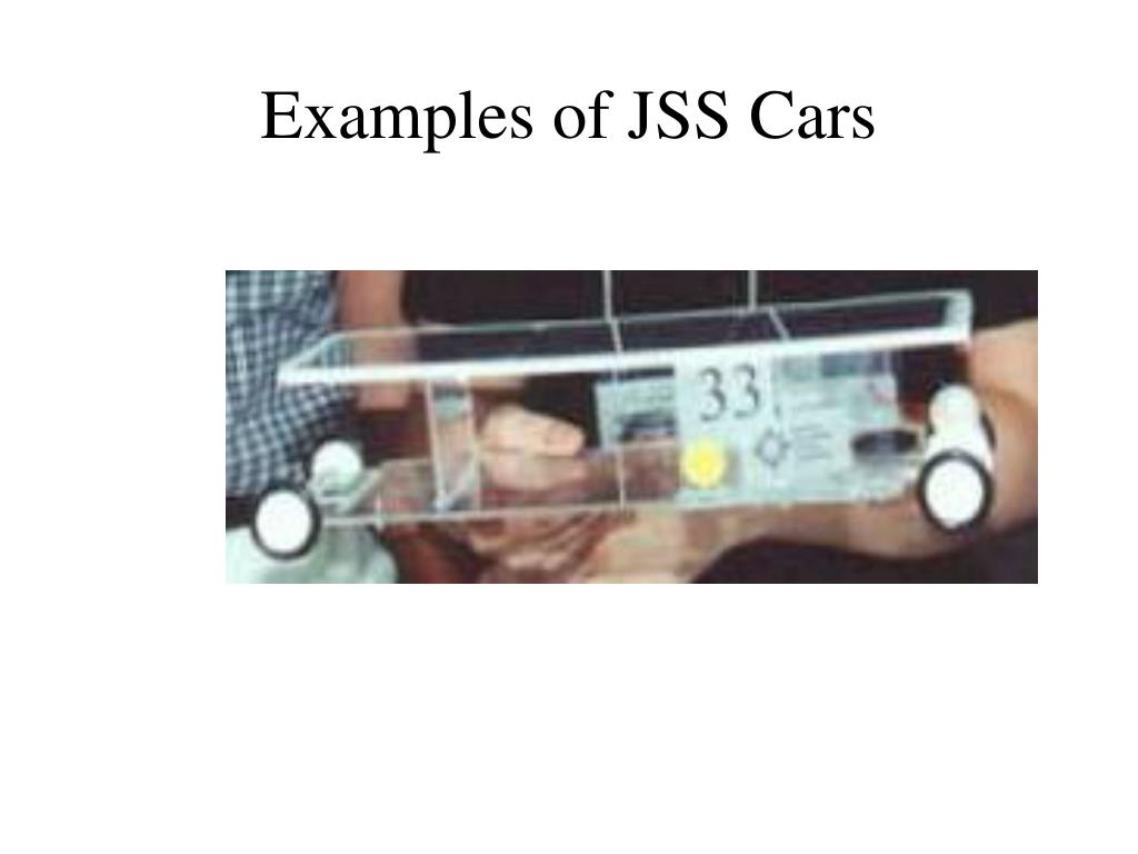 Examples of JSS Cars