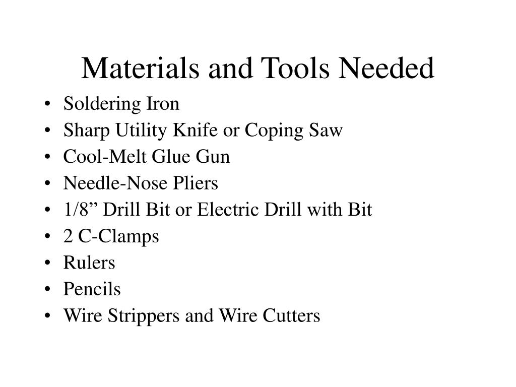 Materials and Tools Needed