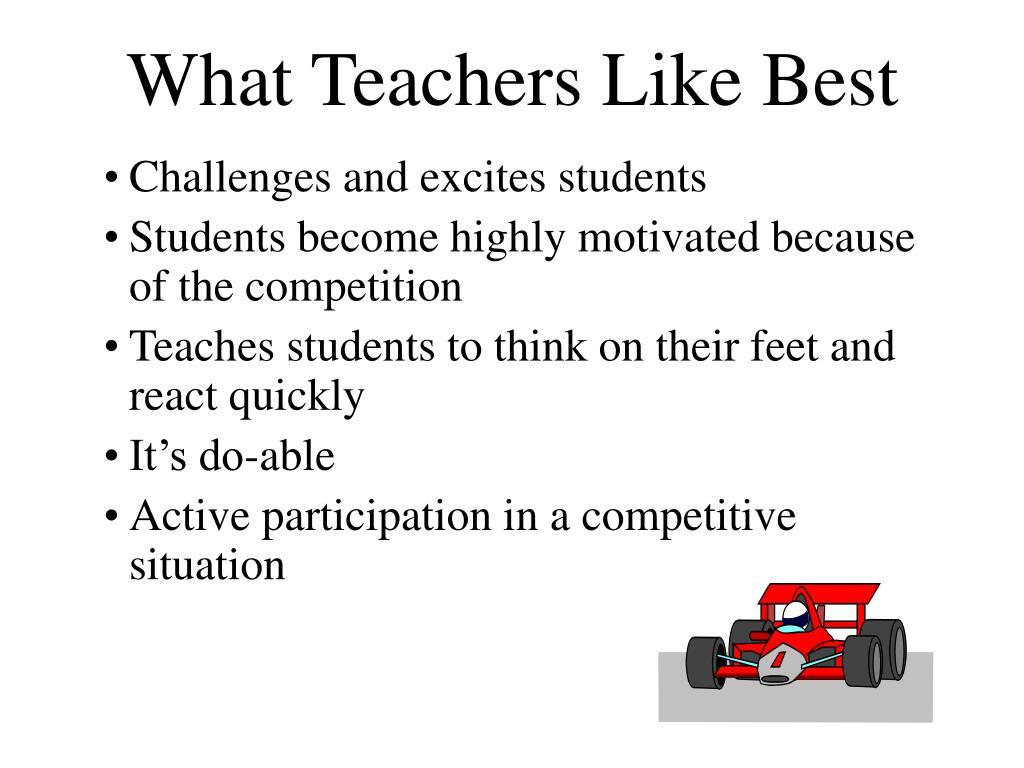 What Teachers Like Best
