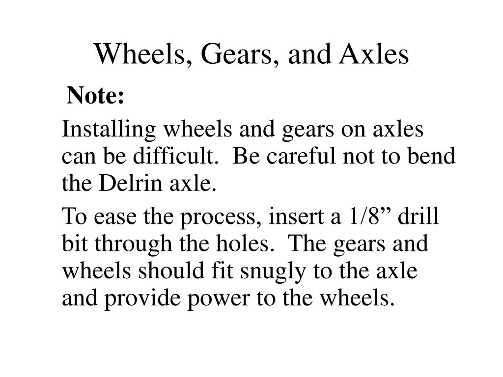 Wheels, Gears, and Axles