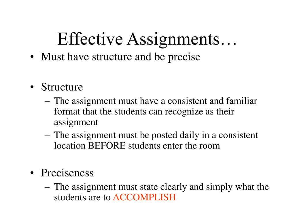 Effective Assignments…