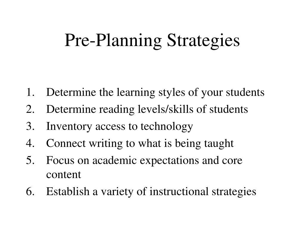 Pre-Planning Strategies