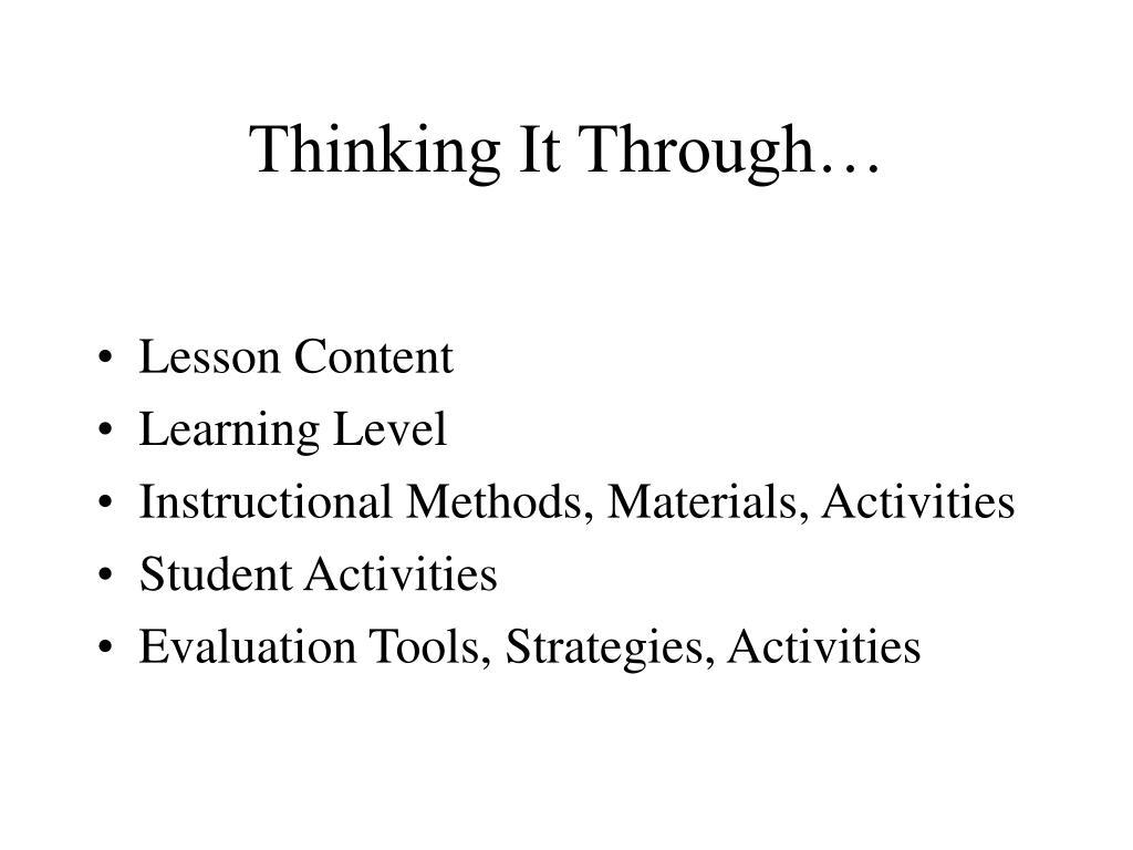 Thinking It Through…
